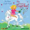 Barbara Zoschke: Hier kommt Ponyfee (9): Der blaue Zaubertrank
