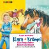 Anne Bachner: Klara + Krümel (5): Ein Pony außer Rand und Band