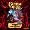 Adam Blade: Beast Quest (22): Vargos, Biss der Verdammnis