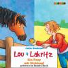 Julia Boehme: Lou + Lakritz (1): Ein Pony mit Dickkopf