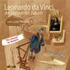 Luca Novelli: Leonardo da Vinci, der Zeichner der Zukunft