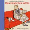 Thomas Winding: Mein kleiner Hund Mister