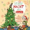 Jakob M. Leonhardt: Stille Nacht, alles Kracht - Ein genialer Chaot überlebt Weihnachten